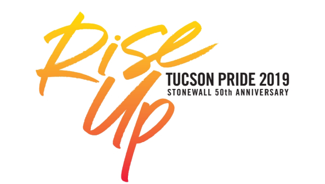 Tucson Pride Annual Festival 2019 Theme: Rise Up